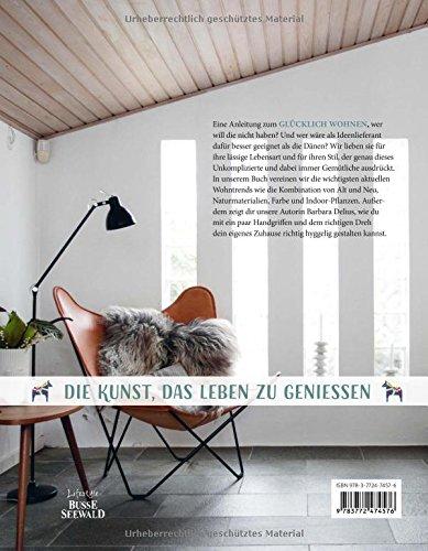 Hygge - Glücklich Wohnen. Skandinavische Wohnideen zum Wohlfühlen