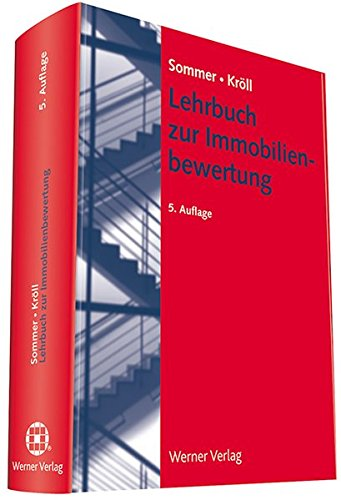 Lehrbuch zur Immobilienbewertung