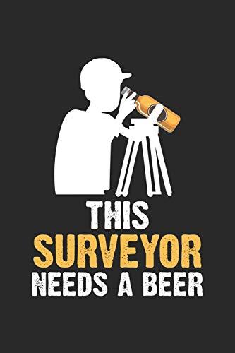 This Surveyor Needs A Beer: Landvermessung  Notizbuch liniert DIN A5 - 120 Seiten für Notizen, Zeichnungen, Formeln | Organizer Schreibheft Planer Tagebuch